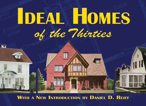 Ideal Homes of the Thirties, Ideal Homes