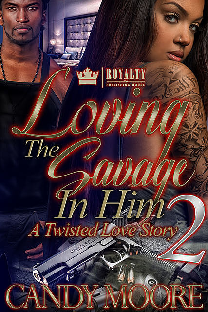 Loving The Savage In Him 2, Candy Moore