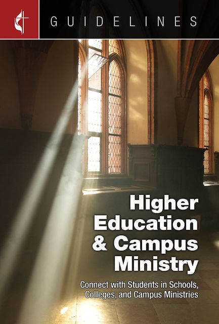 Guidelines Higher Education & Campus Ministry, General Board Of Higher Educ