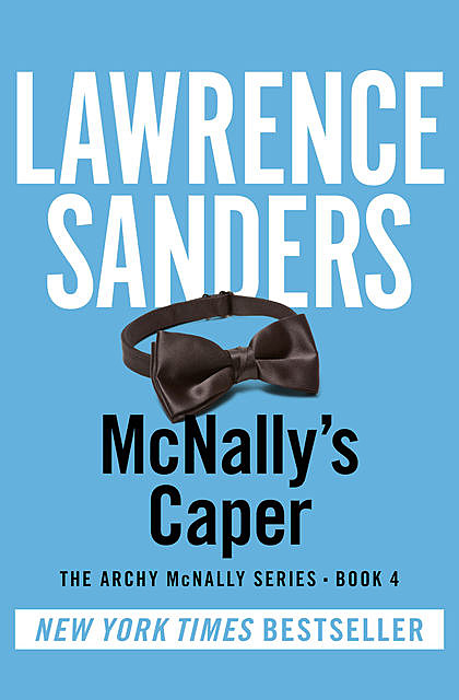 McNally's Caper, Lawrence Sanders