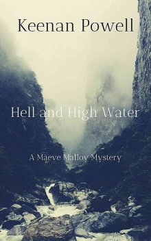 Hell and High Water, Keenan Powell