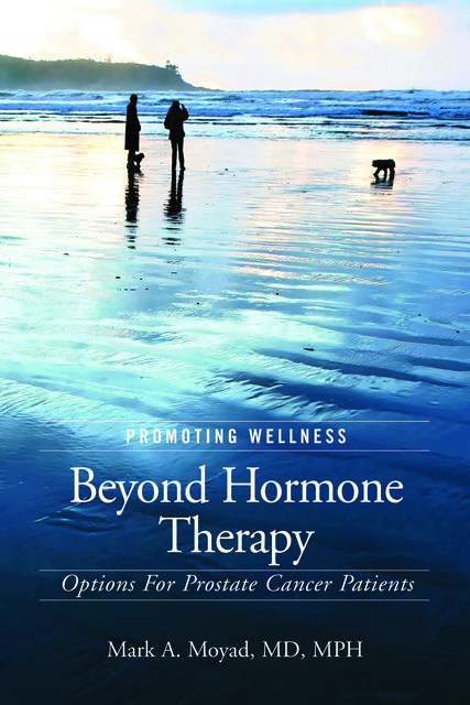 Promoting Wellness Beyond Hormone Therapy, Mark Moyad