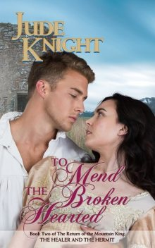 To Mend the Broken-Hearted, Jude Knight
