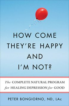 How Come They're Happy and I'm Not?, Peter Bongiorno