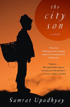 The City Son, Samrat Upadhyay