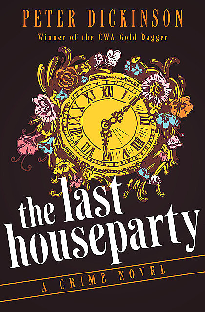 The Last Houseparty, Peter Dickinson