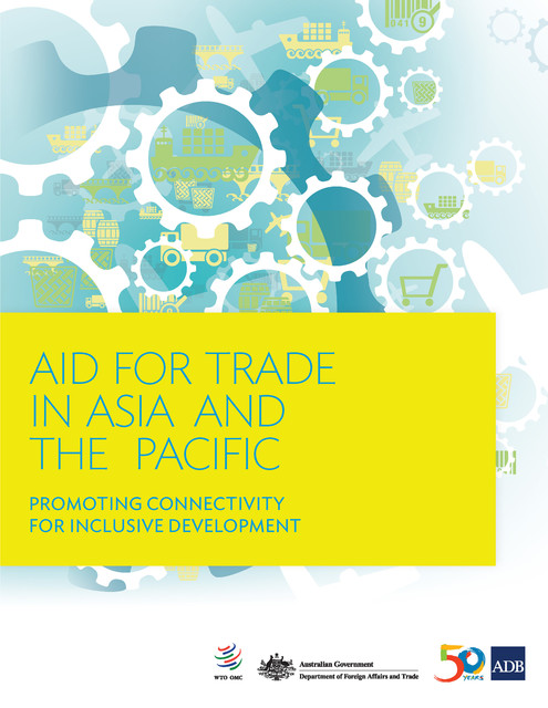 Aid for Trade in Asia and the Pacific, Asian Development Bank