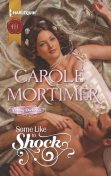 Some Like to Shock, Carole Mortimer