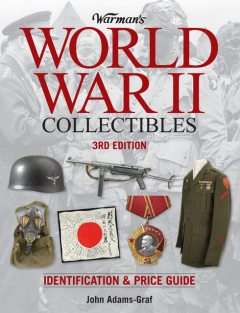 Warman's World War II Collectibles, John Adams-Graf