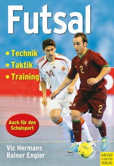 Futsal, Rainer Engler, Vic Hermans