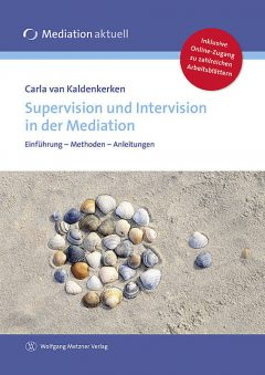 Supervision und Intervision in der Mediation, Carla van Kaldenkerken