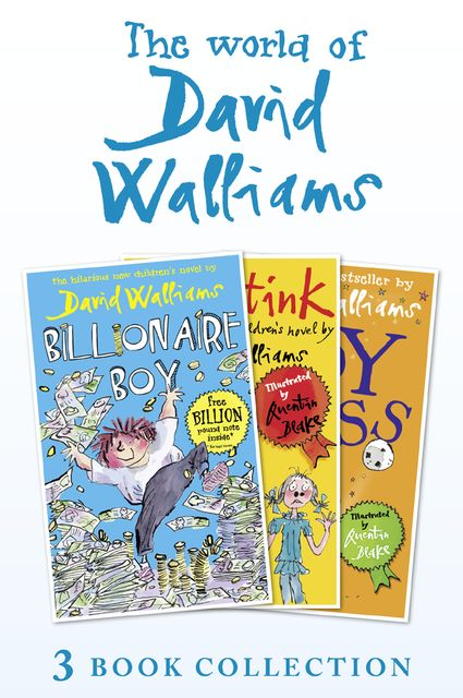 The World of David Walliams 3 Book Collection (The Boy in the Dress, Mr Stink, Billionaire Boy), David Walliams