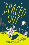 Spaced Out, James Carter, Brian Moses