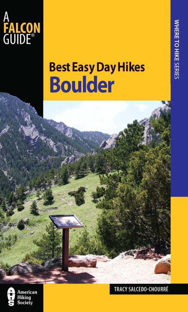 Best Easy Day Hikes Boulder, Tracy Salcedo