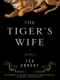 The Tiger's Wife, Téa Obreht