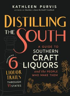 Distilling the South, Kathleen Purvis