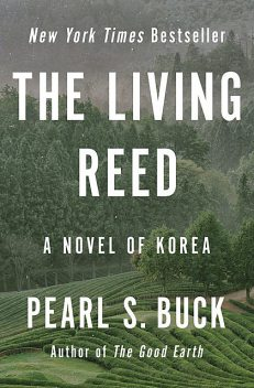 The Living Reed, Pearl S. Buck