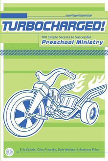 100 Best Ideas to Turbocharge Your Preschool Ministry, Dale Hudson