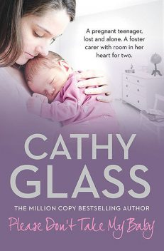 Please Don't Take My Baby, Cathy Glass