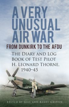 A Very Unusual Air War, Barry Griffen, Edited by Gill