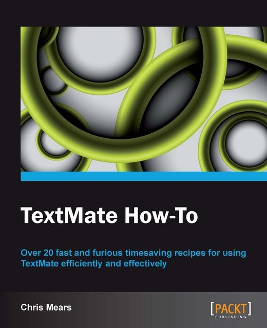 TextMate How-To, Chris Mears