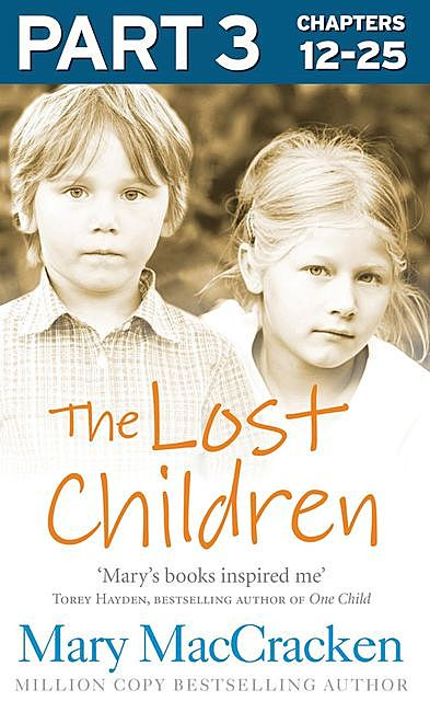 The Lost Children: Part 3 of 3, Mary MacCracken