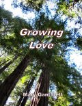 Growing Love, Mary Bell
