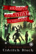 Krampus and The Thief of Christmas, Eldritch Black