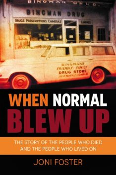 When Normal Blew Up, Joni Foster