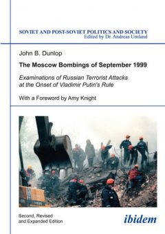 The Moscow Bombings of September 1999, John Dunlop
