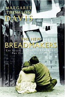The New Breadmakers, Margaret Thomson Davis