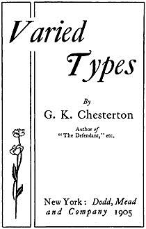 Varied Types, Gilbert Keith Chesterton
