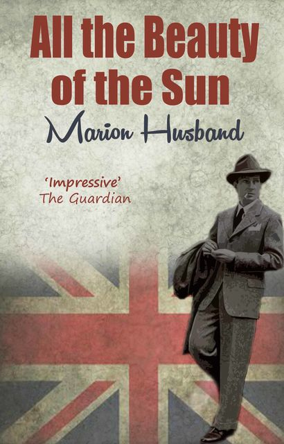 All the Beauty of the Sun, Marion Husband