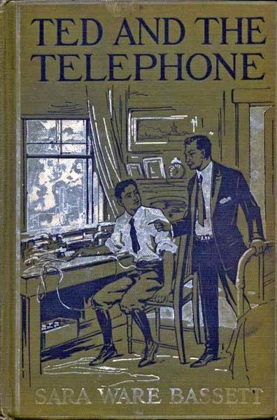 Ted and the Telephone, Sara Ware Bassett