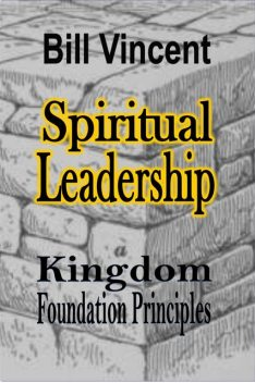 Spiritual Leadership, Bill Vincent
