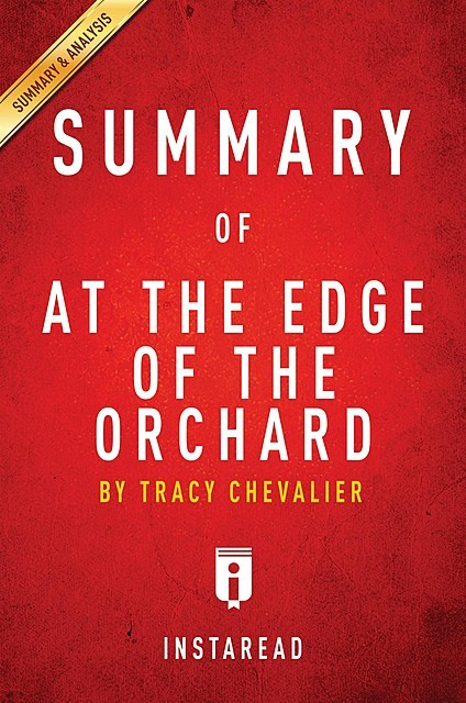 Summary of At the Edge of the Orchard, Instaread