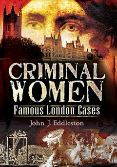 Criminal Women, John Eddleston