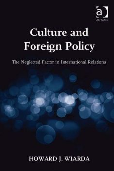 Culture and Foreign Policy, Howard J Wiarda