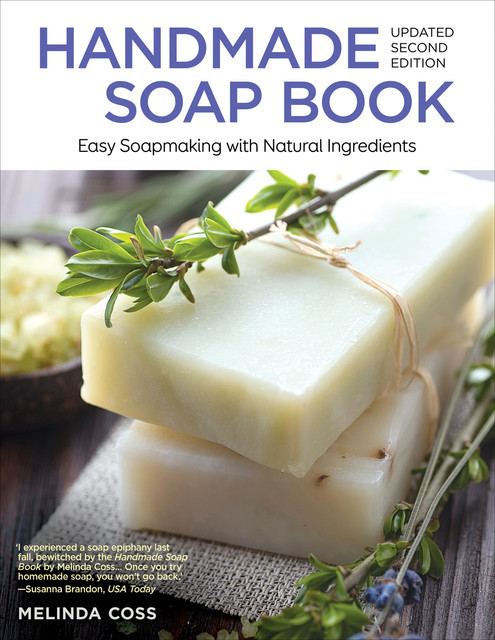 Handmade Soap Book, Updated 2nd Edition, Melinda Coss