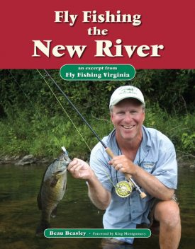Fly Fishing the New River, Beau Beasley