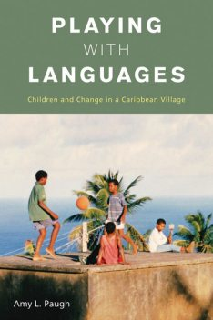 Playing with Languages, Amy L. Paugh