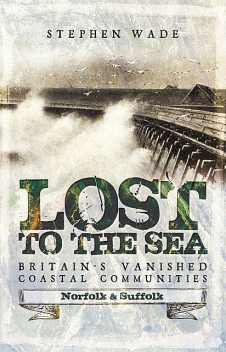 Lost to the Sea, Stephen Wade