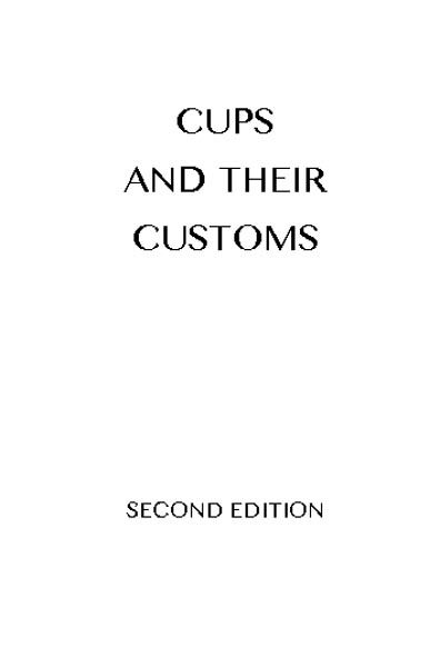 Cups and Their Customs, Henry Porter