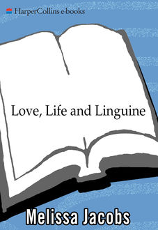 Love, Life and Linguine, Melissa Jacobs