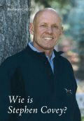 Wie is Stephen Covey, Stephen R. Covey