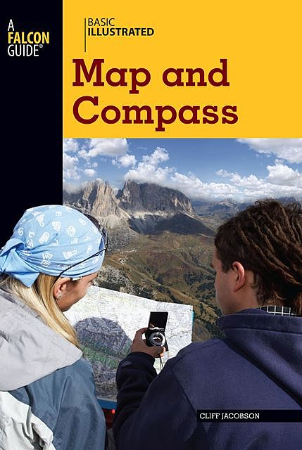 Basic Illustrated Map and Compass, Cliff Jacobson, Lon Levin