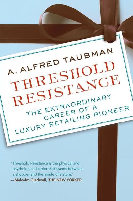 Threshold Resistance, A.Alfred Taubman