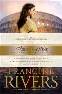 Voice in the Wind, Francine Rivers
