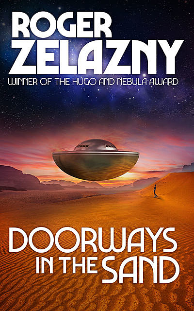 Doorsways in the Sand, Roger Zelazny