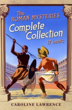Roman Mysteries Complete Collection, Caroline Lawrence